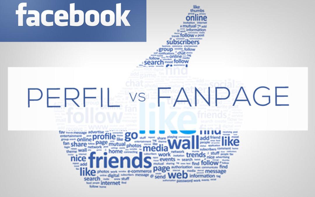 Por qué una Fan Page y no un Perfil en Facebook